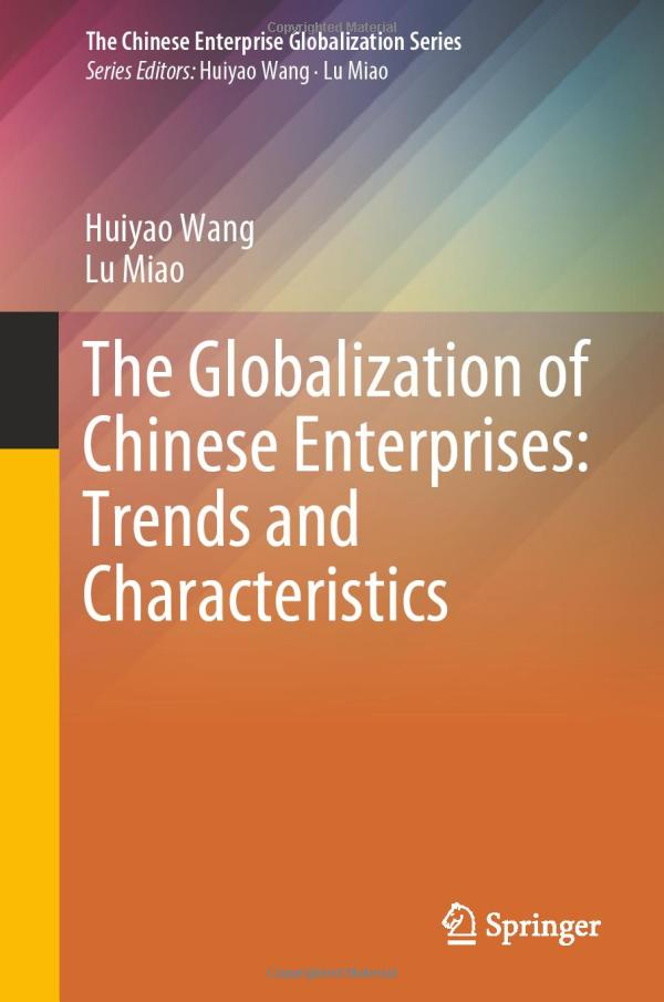 The Globalization of Chinese Enterprises: Trends and Characteristics